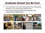 graduate school can be fun