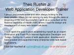 theo rushin jr web application developer trainer