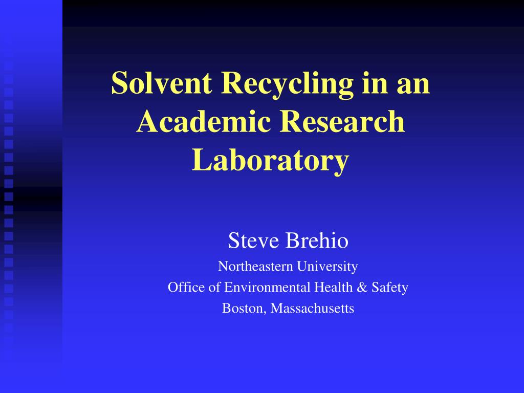 solvent recycling in an academic research laboratory l.