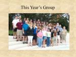 this year s group