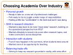 choosing academia over industry
