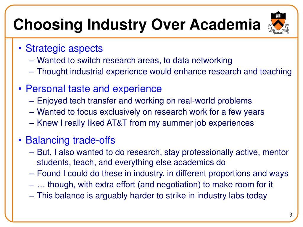 Choosing Industry Over Academia