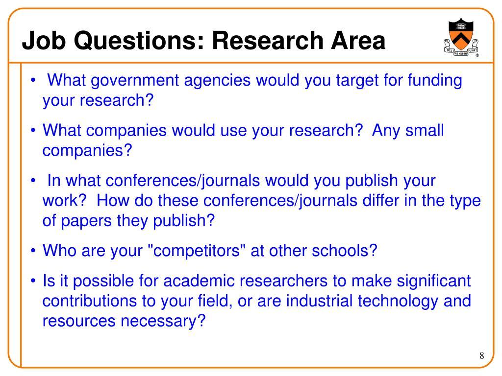 Job Questions: Research Area