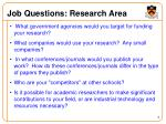job questions research area