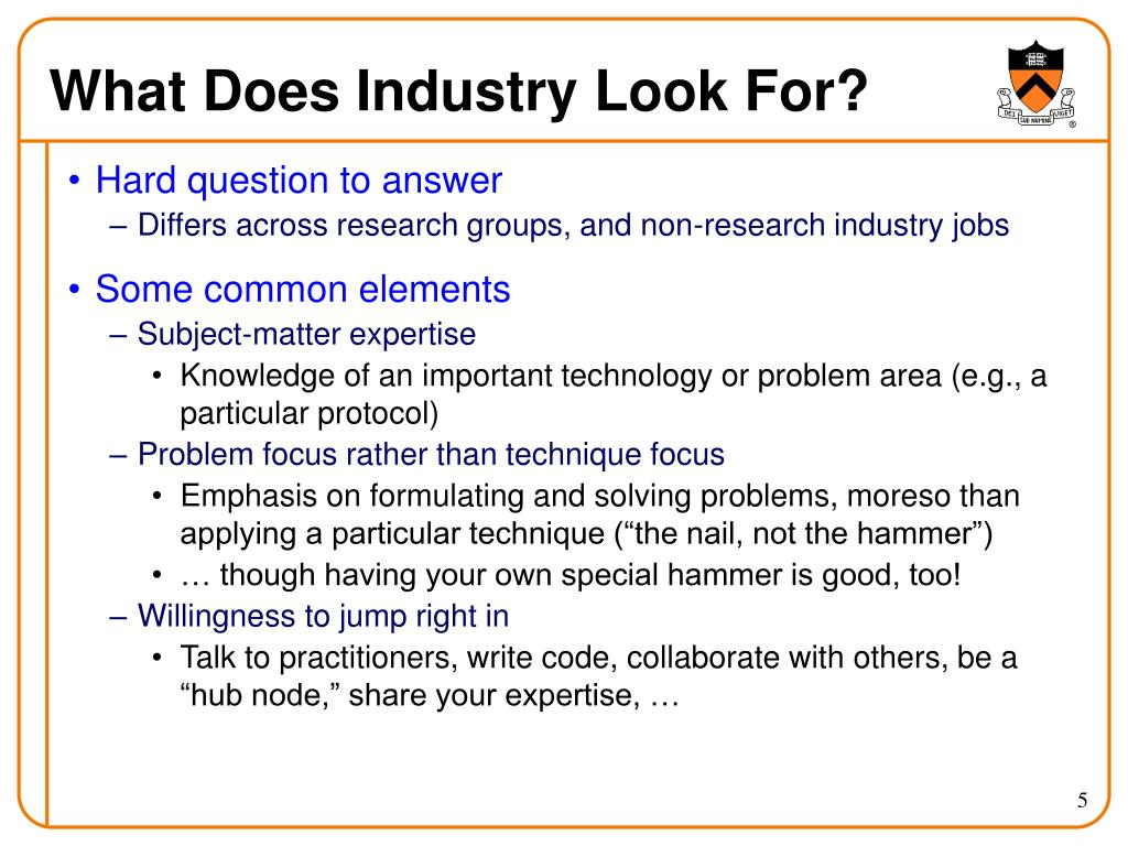 What Does Industry Look For?