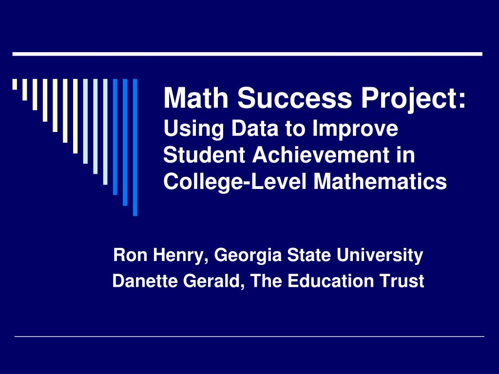 PPT - Math Success Project: Using Data to Improve Student