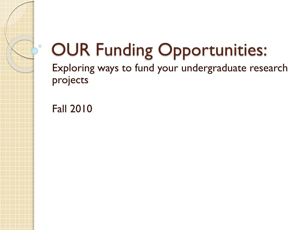 our funding opportunities l.
