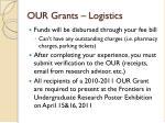 our grants logistics