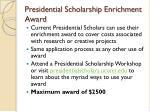 presidential scholarship enrichment award