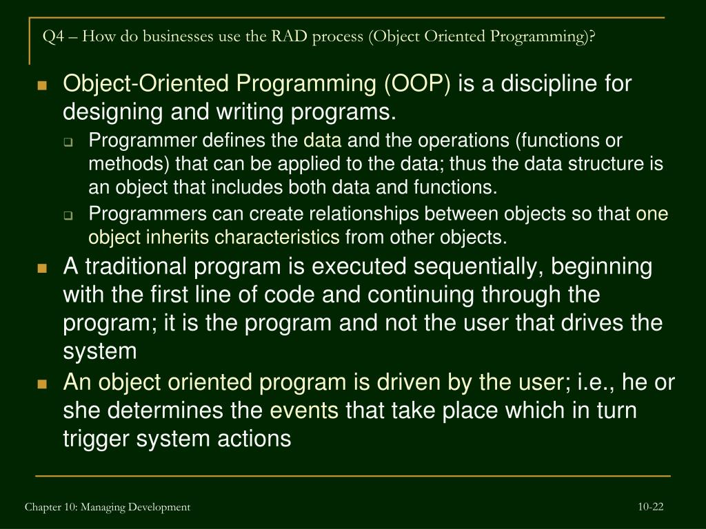 Q4 – How do businesses use the RAD process (Object Oriented Programming)?
