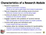 characteristics of a research module