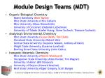 module design teams mdt