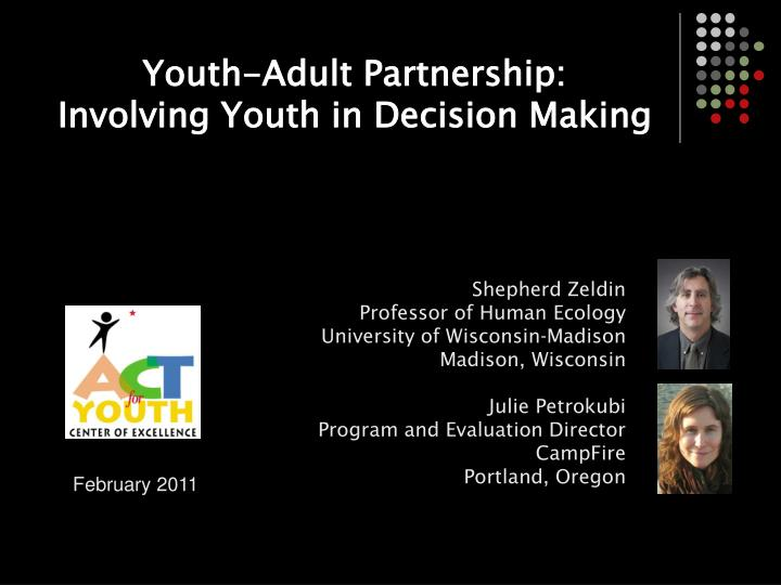 youth adult partnership involving youth in decision making n.