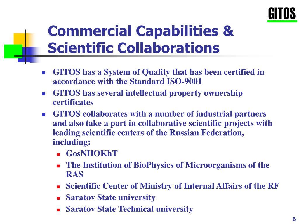 Commercial Capabilities & Scientific Collaborations
