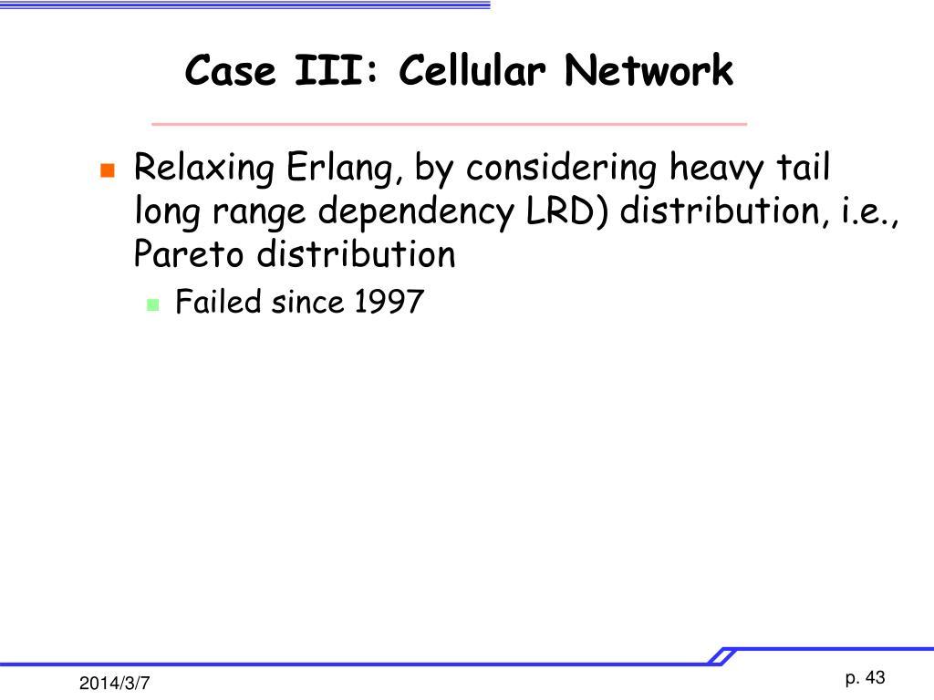 Case III: Cellular Network