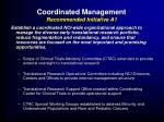 coordinated management recommended initiative a1