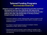 tailored funding programs recommended initiative b5