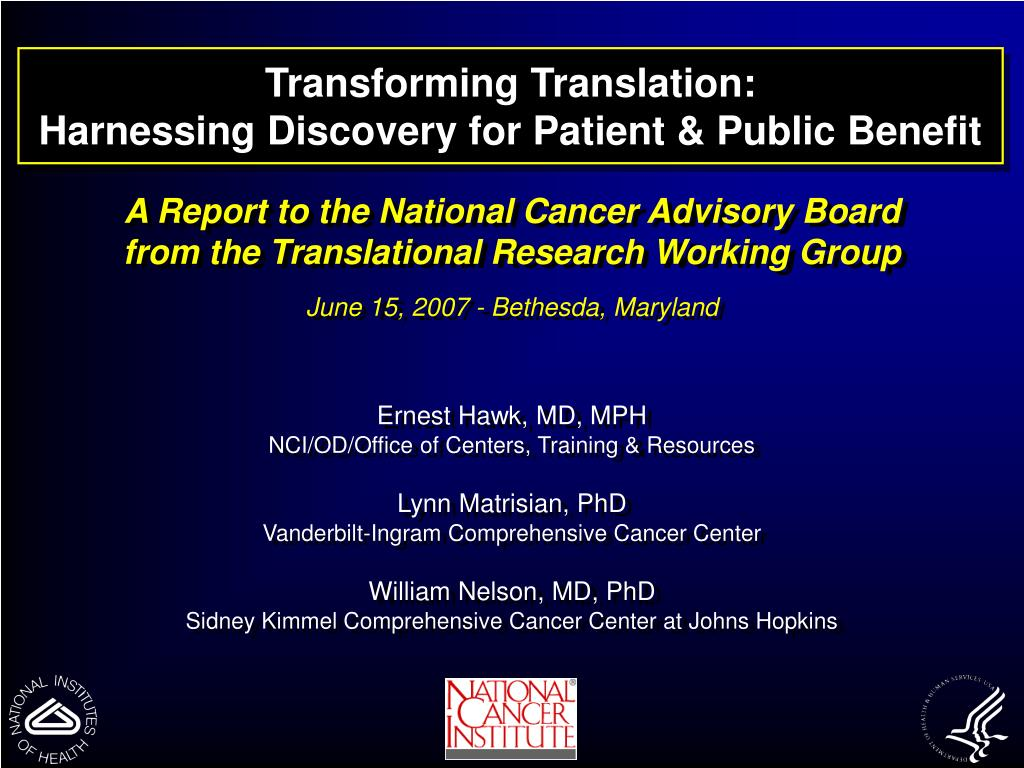transforming translation harnessing discovery for patient public benefit l.