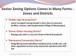 senior zoning options comes in many forms zones and districts