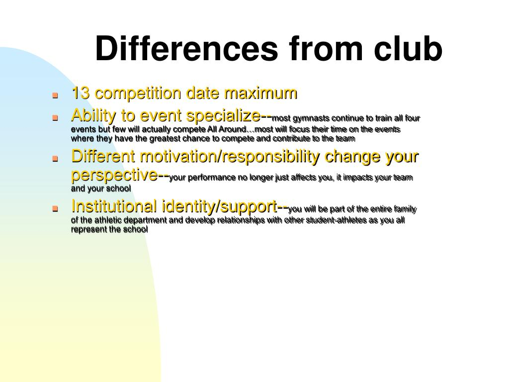 Differences from club
