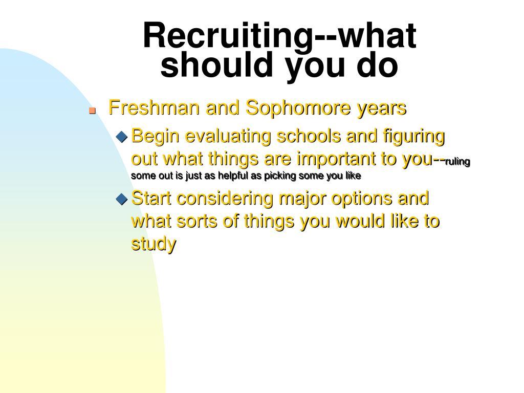 Recruiting--what should you do