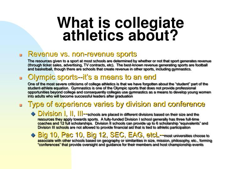 What is collegiate athletics about