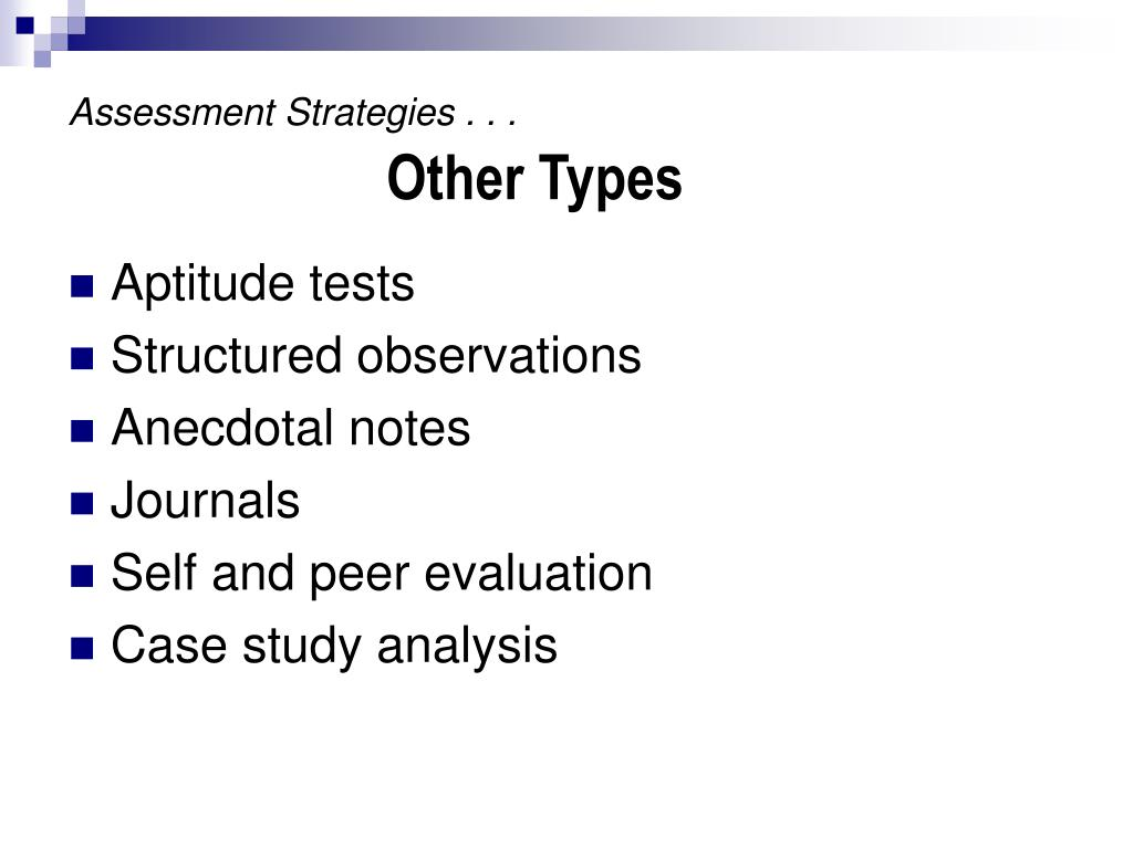 Assessment Strategies . . .