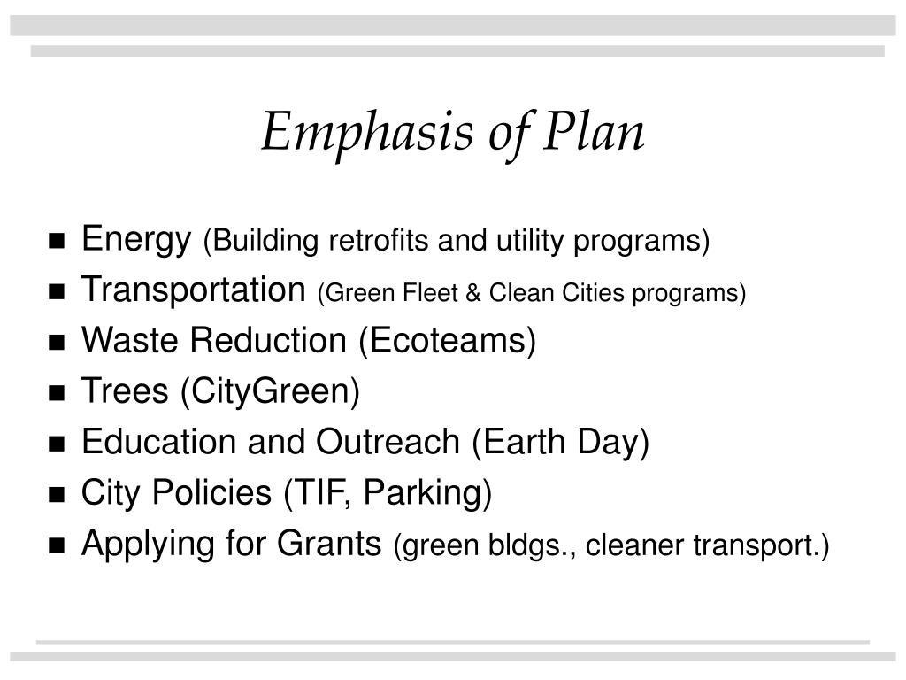 Emphasis of Plan