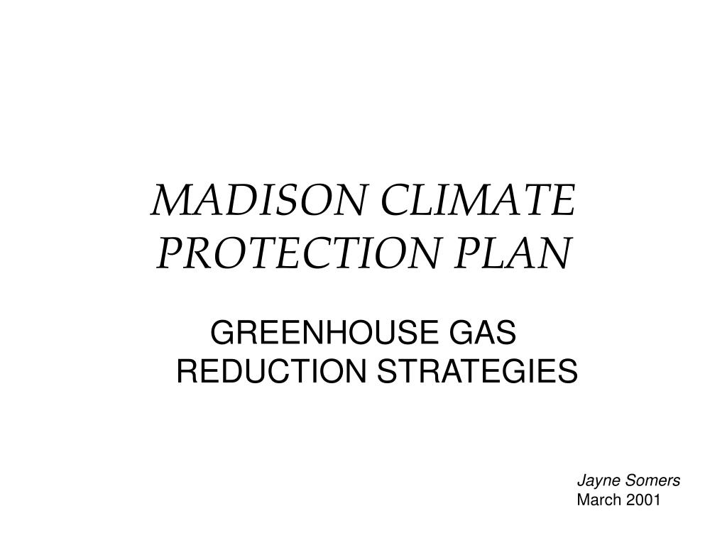 MADISON CLIMATE PROTECTION PLAN