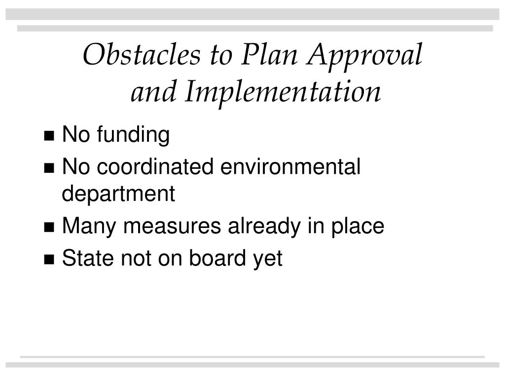 Obstacles to Plan Approval