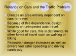 reliance on cars and the traffic problem