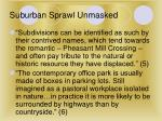 suburban sprawl unmasked