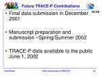 future trace p contributions