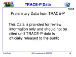 trace p data
