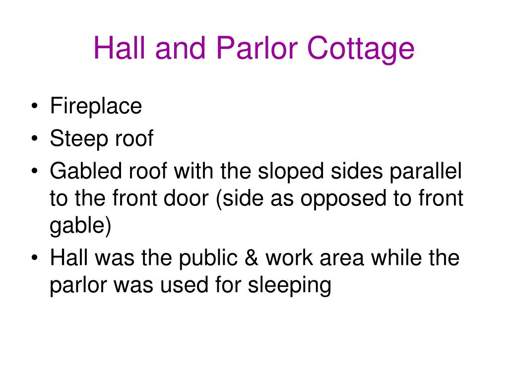 Hall and Parlor Cottage