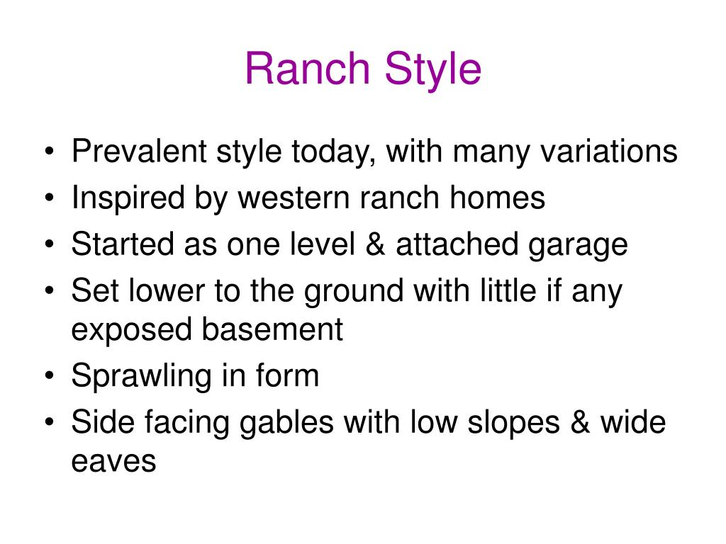 Ranch Style