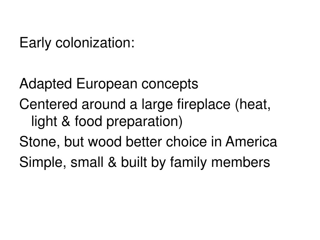 Early colonization: