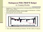 madagascar per prsp budget a country profile