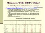 madagascar per prsp budget b prsp objectives and implementation challenges9