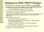 madagascar per prsp budget summary of linkages b w budget and prsp