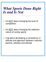 what sports done right is and is not