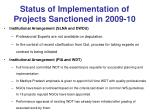 status of implementation of projects sanctioned in 2009 10