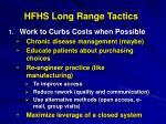 hfhs long range tactics