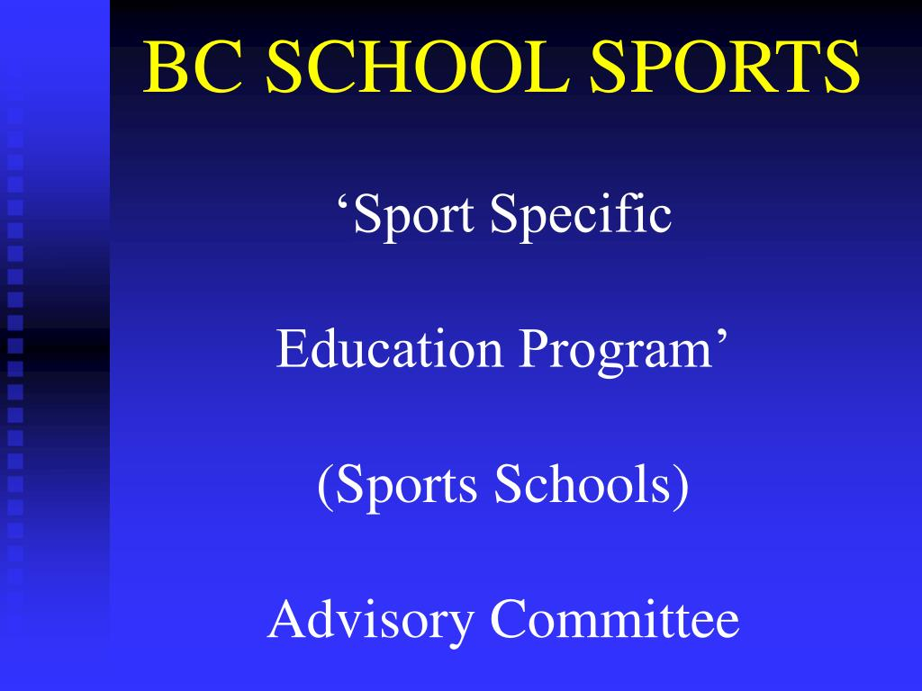 bc school sports sport specific education program sports schools advisory committee l.
