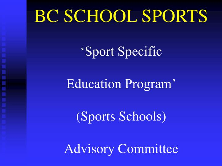 Bc school sports sport specific education program sports schools advisory committee