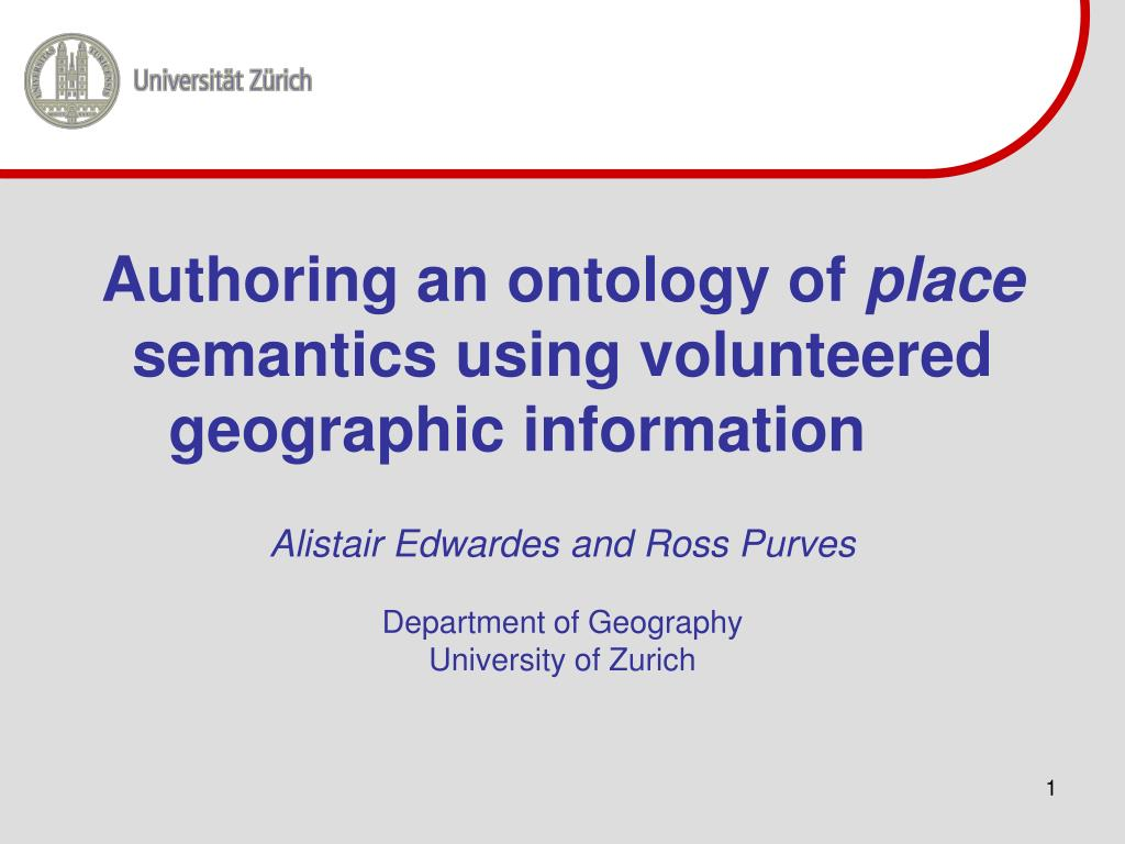 authoring an ontology of place semantics using volunteered geographic information l.