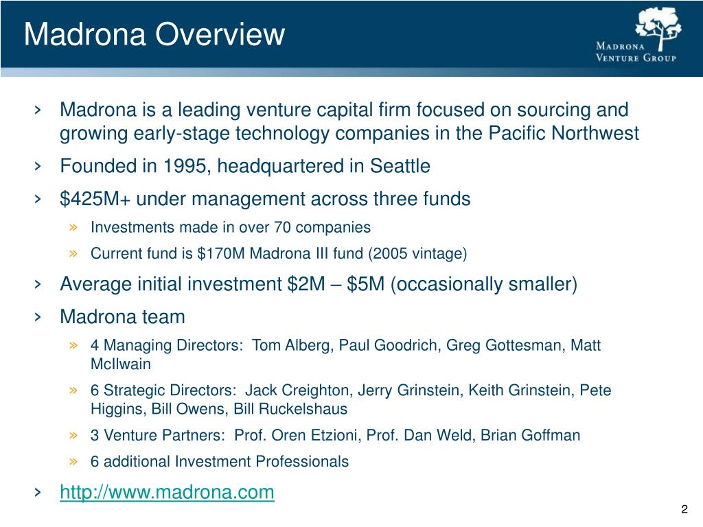 Madrona Overview