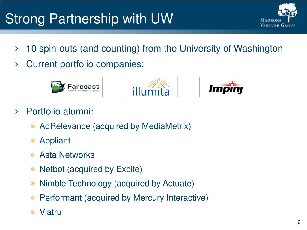 Strong Partnership with UW