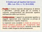il codice per gli ispettori del lavoro min lav circ n 13 20 4 2006