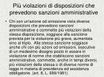 pi violazioni di disposizioni che prevedono sanzioni amministrative